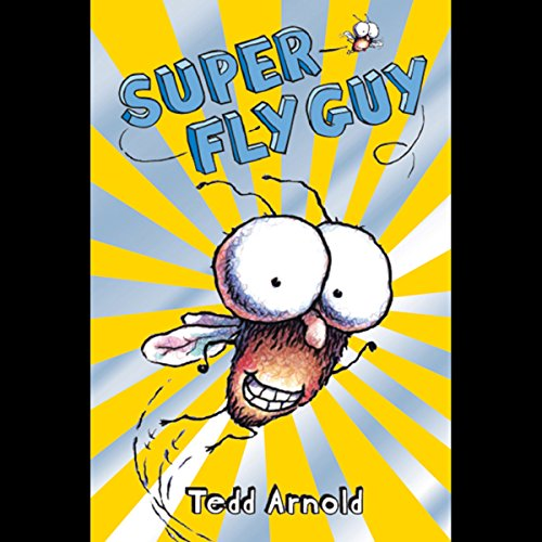 Super Fly Guy! audiobook cover art