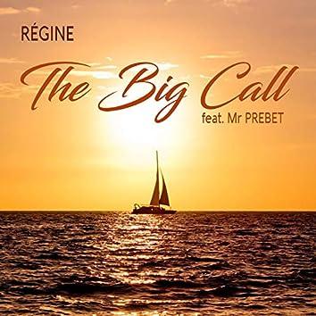 The Big Call