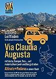 Via Claudia Augusta mit Auto, Camper, Bus, ... 'Altinate' + 'Padana' BUDGET: Leitfaden für eine gelungene Entdeckungs-Reise (schwarz-weiß)