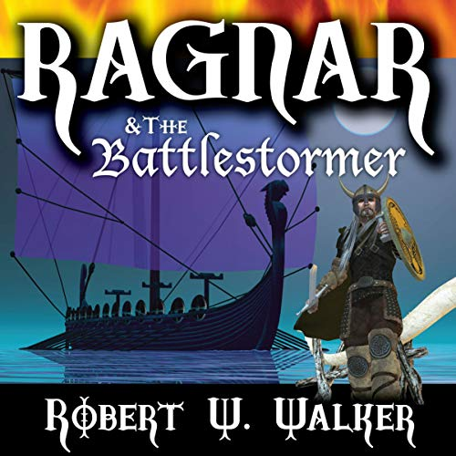 Ragnar & the Battlestormer: When Vikings Fall in Love cover art