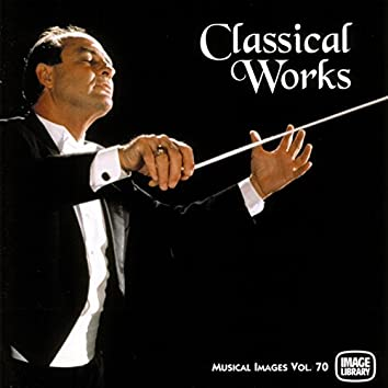 Classical Works: Musical Images, Vol. 70