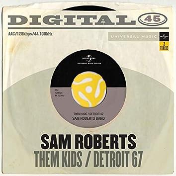 Them Kids / Detroit '67 (Digital 45)