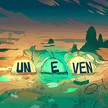 Uneven (feat. Mani Draper)