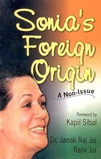 Sonia's Foreign Origin