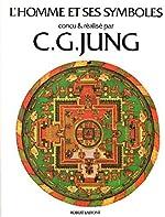 L'homme et ses symboles de C. G. Jung