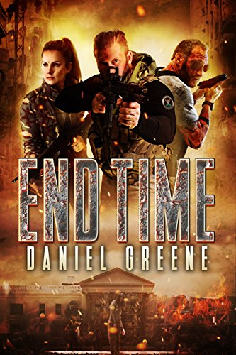 End Time (The End Time Saga Book 1)