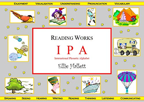 International Phonetic Alphabet Ipa Sounds And Their Letters Reading Works Book 12 Kindle Edition By Hallett Ellie Reference Kindle Ebooks Amazon Com