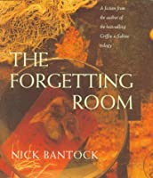 The Forgetting Room: A Fiction