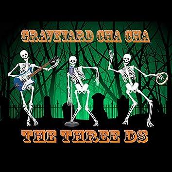Graveyard Cha Cha