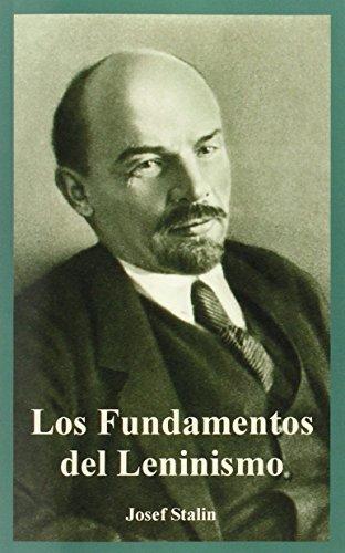 Fundamentos del Leninismo, Los