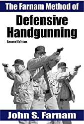 Book Review: The Farnam Method of Defensive Handgunning