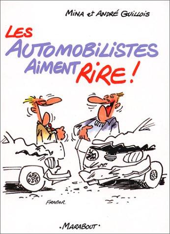 Les Automobilistes aiment rire