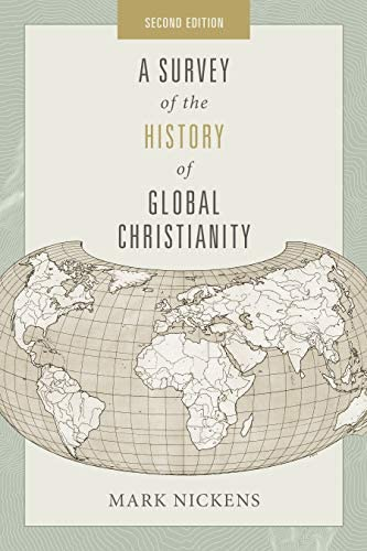 A Survey of the History of Global Christianity Second Edition product image