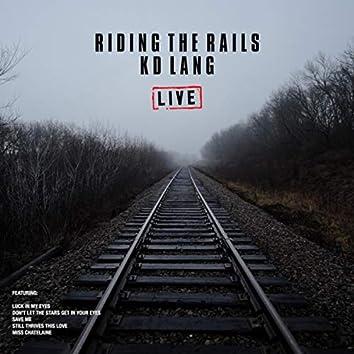 Riding The Rails (Live)