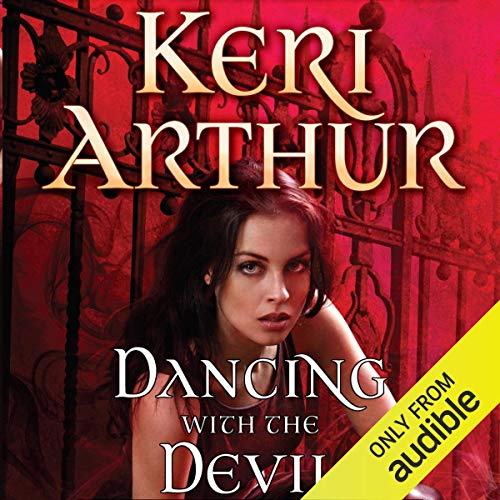 Dancing with the Devil Audiobook By Keri Arthur cover art