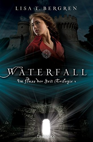 Waterfall (Im Fluss der Zeit Saga)