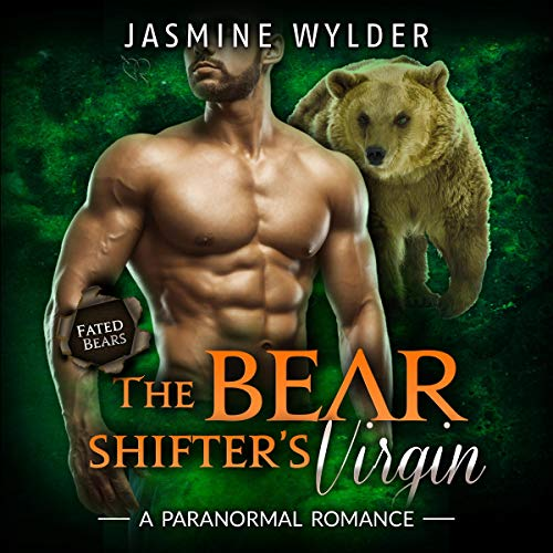 The Bear Shifter's Virgin (A Paranormal Romance) Audiobook By Jasmine Wylder cover art