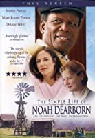 SIMPLE LIFE OF NOAH DEARBORN