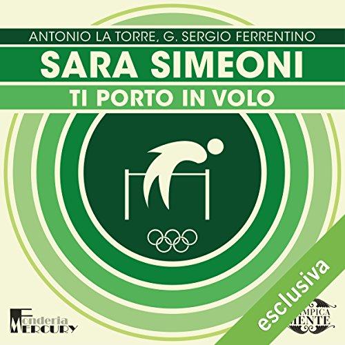Sara Simeoni. Ti porto in volo copertina