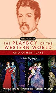 The Playboy Of The Western World: And Other Plays