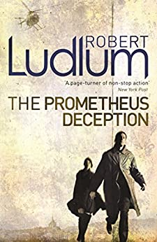 The Prometheus Deception by [Robert Ludlum]