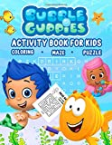 Bubble Guppies Activity Book For Kids: A Fascinating Activity Book With Numerous Helpful, Interesting Activities For Kids Such As Dot-To-Dot, Puzzle, ... To Bring Them Many Hours Of Educational Fun