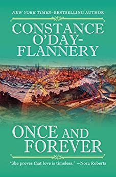 Once and Forever by [Constance O'Day-Flannery]