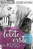Der letzte erste Kuss (Firsts-Reihe 2)