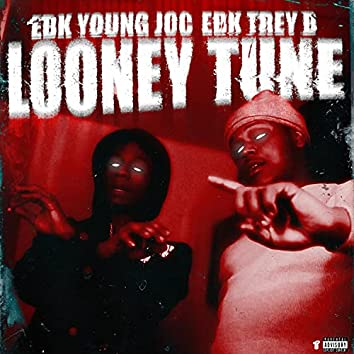 Looney Tune (feat. EBK Trey B)