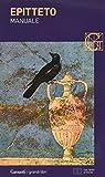 Manuale. Testo greco e latino a fronte