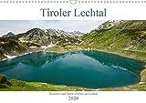 Tiroler Lechtal - Lust auf NaTour (Wandkalender 2020 DIN A3 quer)