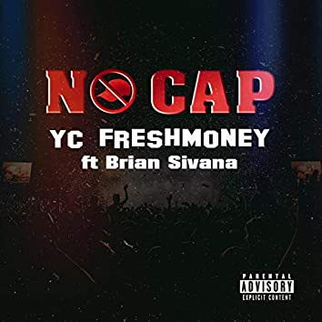 No Cap (feat. Brian Sivana)
