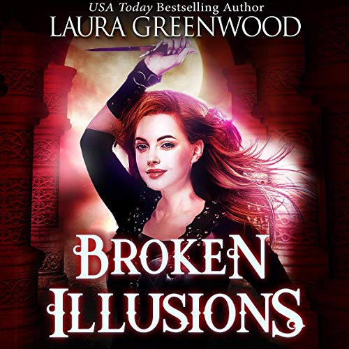 Broken Illusions Ashryn Barker urban fantasy Laura Greenwood
