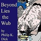 Bargain Audio Book - Beyond Lies the Wub