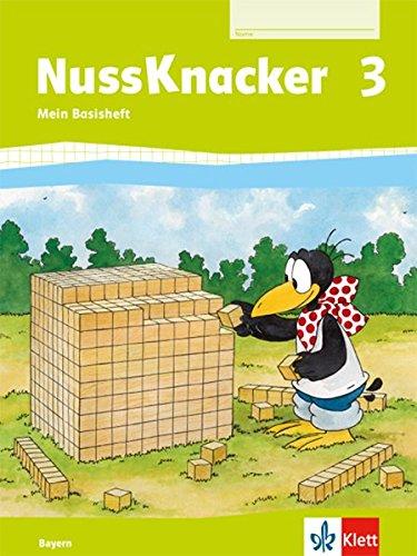 Nussknacker 3. Ausgabe Bayern: Arbeitsheft Basis Klasse 3 (Nussknacker. Ausgabe für Bayern ab 2014)