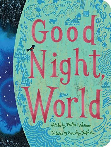 Good Night, World (Classic Board Books)