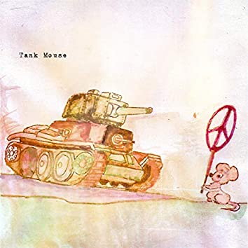 Tank Mouse (feat. Poppet)