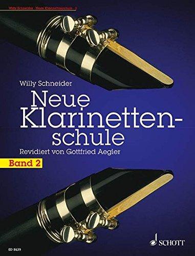 Neue Klarinettenschule: Deutsches System und Böhmsystem, auch zum Selbstunterricht. Band 2. Klarinette.