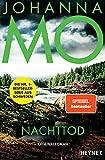 Nachttod: Kriminalroman – Der Nr.1-Bestseller aus Schweden von Johanna Mo