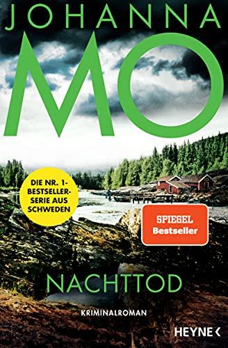 Nachttod: Kriminalroman – Der Nr.1-Bestseller aus Schweden (Die Hanna Duncker-Serie)