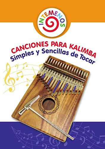 Canciones para Kalimba Simples y Sencillas de Tocar: Adecuado para ...