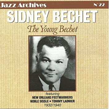 The Young Bechet 1932-1940 (Jazz Archives No. 22)