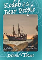 Kodah of the Bear People (The Coming of Age Cycle)