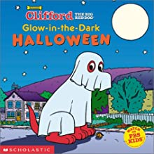 Glow-in-the-Dark Halloween (Clifford the Big Red Dog) (Clifford)