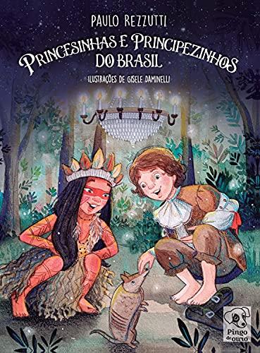 Princesinhas e Principezinhos do Brasil