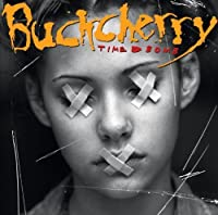 Time Bomb by Buckcherry (2008-07-16)