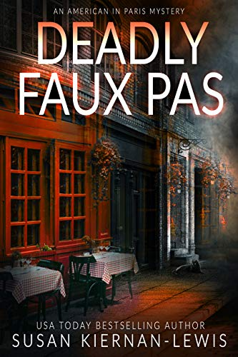 Deadly Faux Pas: A page-turning mystery set in Paris (An American in Paris Book 6) by [Susan Kiernan-Lewis]