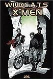 Wild c.a.t.s X-men coffret 4 volumes