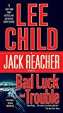 Bad Luck and Trouble - A Jack Reacher Novel - Dell - 19/05/2009