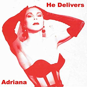 He Delivers - Single